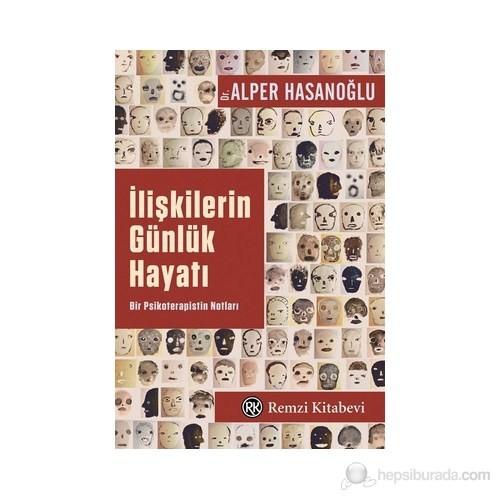 İlişkilerin Günlük Hayatı-Alper Hasanoğlu