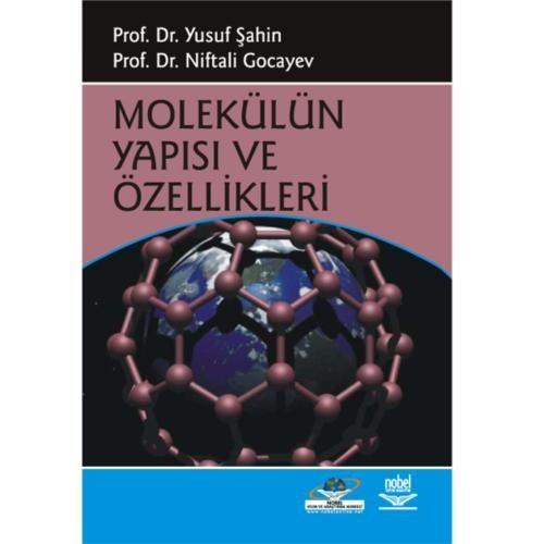 Molekülün Yapısı Ve Özellikleri