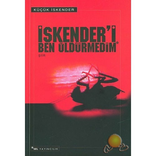 İskender'i Ben Öldürmedim