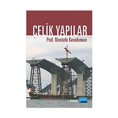 Çelik Yapılar - Mustafa Karaduman