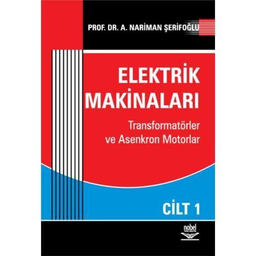 Elektrik Makinaları Cilt 1
