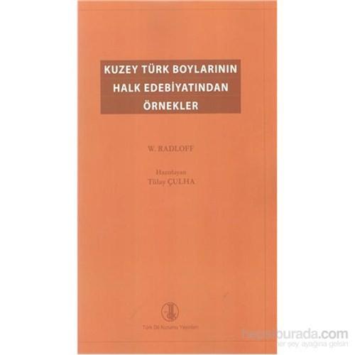 Kuzey Türk Boylarının Halk Edebiyatından Örnekler-Wilhelm Radloff