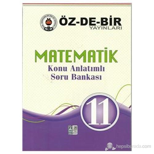 Özdebir 11.Sınıf Matematik Konu Anlatımlı Soru Bankası-Kolektif