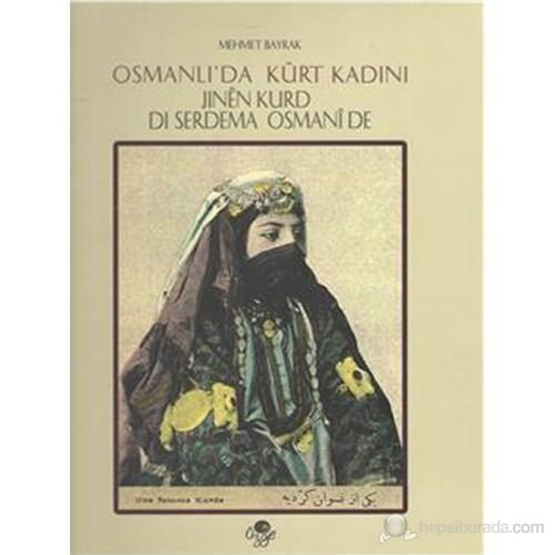 Osmanlı da Kürt Kadını