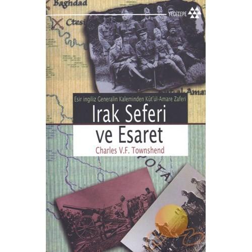 Irak Seferi Ve Esaret