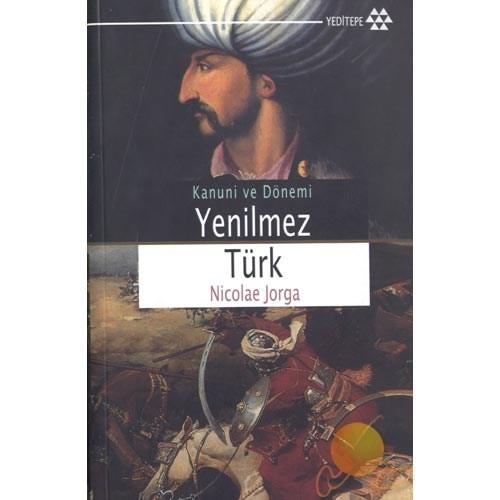 Yenilmez Türk - Kanuni Sultan Süleyman