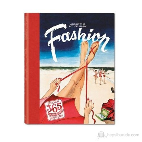 365 Day-by-Day. Fashion Ads of the 20th Century