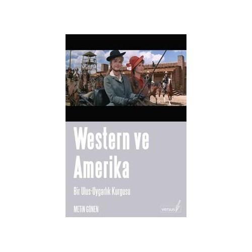 Western Ve Amerika / Bir Ulus - Uygarlık Kurgusu