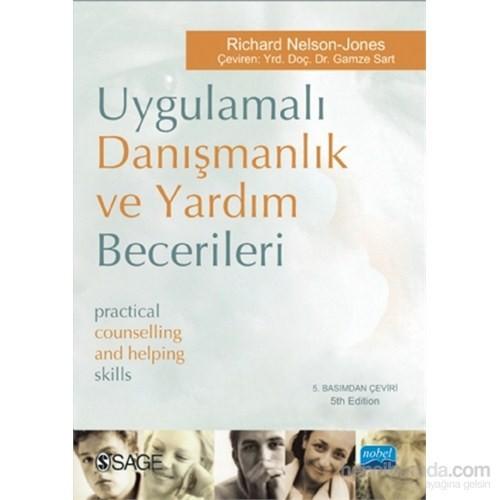 Uygulamalı Danışmanlık Ve Yardım Becerileri - Practical Counselling and Helping Skills