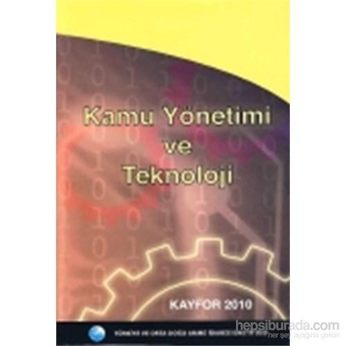 Kamu Yönetimi ve Teknoloji Kayfor 2010