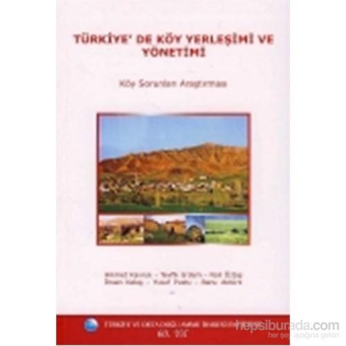 Türkiye'de Köy Yerleşimi ve Yönetimi Köy Sorunları Araştırması