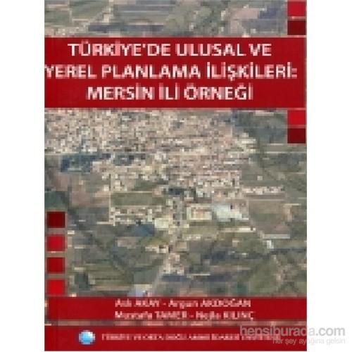 Türkiye'de Ulusal ve Yerel Planlama İlişkileri