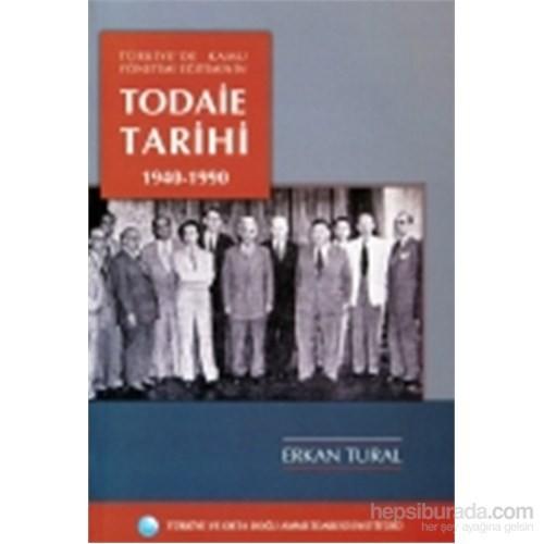 TODAİE Tarihi (1940–1990) Türkiyede Kamu Yönetimi Eğitiminin