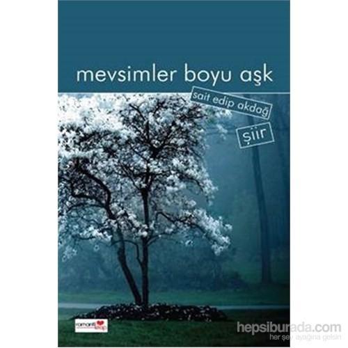 Mevsimler Boyu Aşk-Sait Edip Akdağ