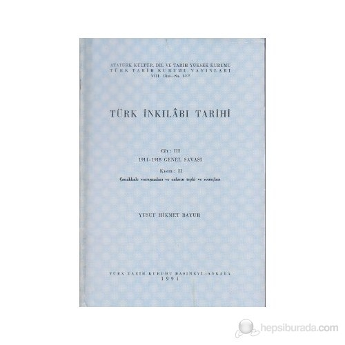 Türk İnkılabı Tarihi Cilt 3 1914- 1918 Genel Savaşı Kısım 2