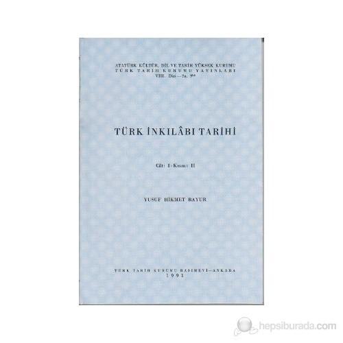 Türk İnkılabı Tarihi Cilt 1 Kısım: 2