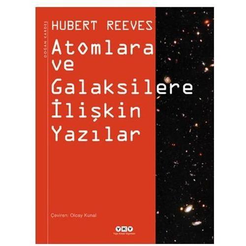 Atomlara ve Galaksilere İlişkin Yazılar