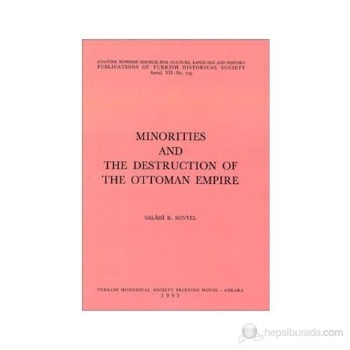 Minorities And The Destruction Of The Ottoman Empire-Salahi R. Sonyel