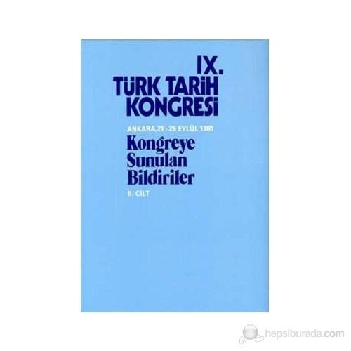 9. Türk Tarih Kongresi 2. Cilt-Kolektif