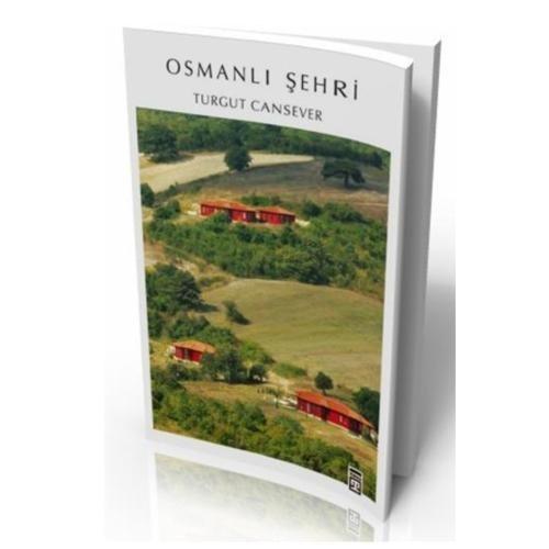 Osmanlı Şehri - Turgut Cansever