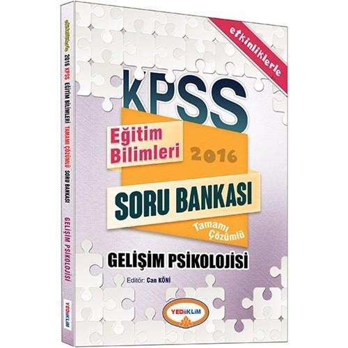 Yediiklim Kpss 2016 Eğitim Bilimleri Gelişim Psikolojisi Tamamı Çözümlü Soru Bankası
