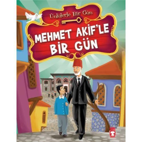 Mehmet Akif'le Bir Gün - Mustafa Orakçı
