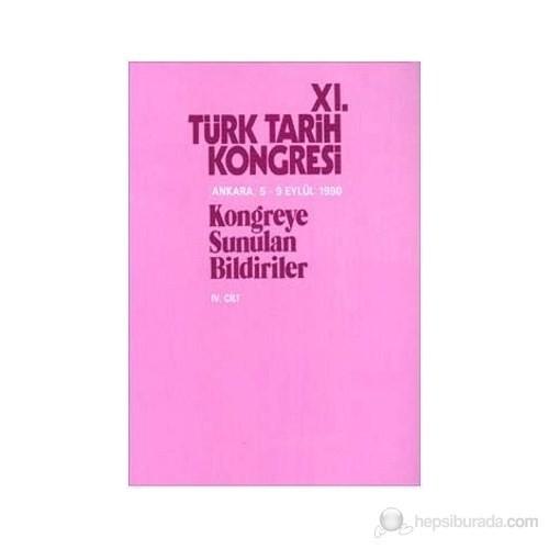 11. Türk Tarih Kongresi 4. Cilt-Kolektif