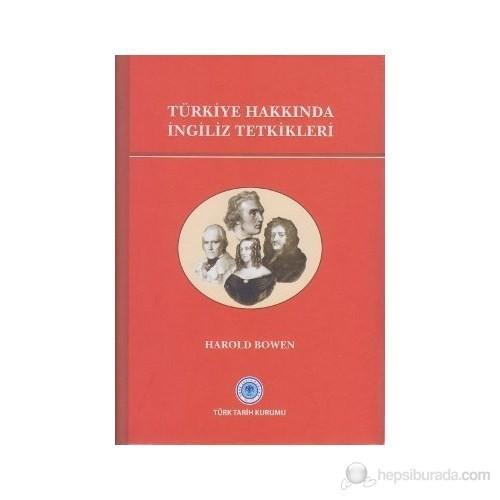 Türkiye Hakkında İngiliz Tetkikleri