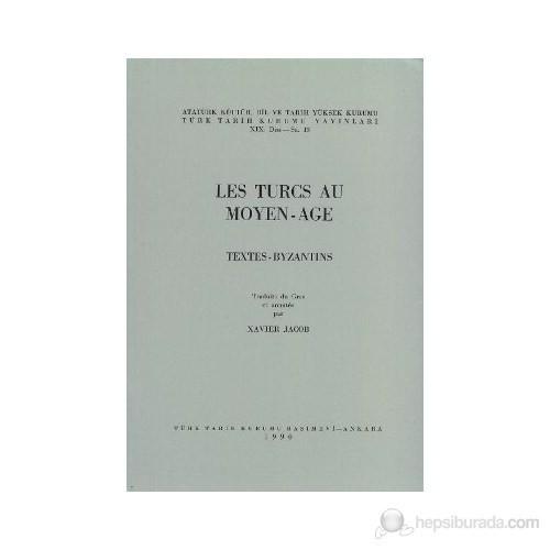 Les Turcs Au Moyen - Age Textes-Byzantins