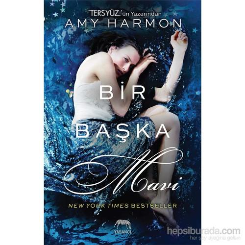 Bir Başka Mavi-Amy Harmon