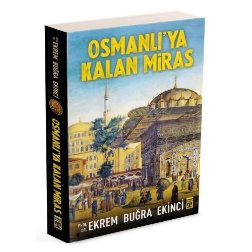 Osmanlı'Ya Kalan Miras-Ekrem Buğra Ekinci