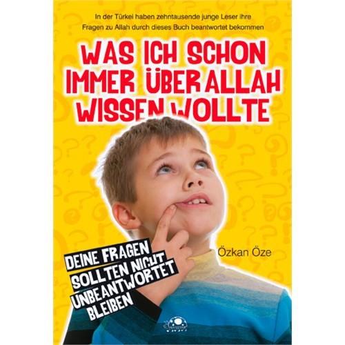 Was ich schon immer über Allah Wissen Wolte