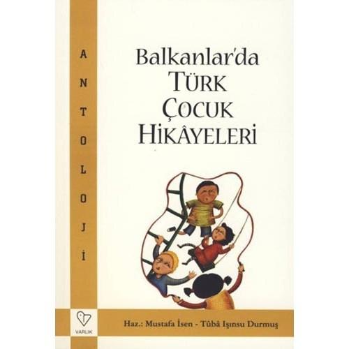 Balkanlar'da Türk Çocuk Hikayeleri (antoloji)