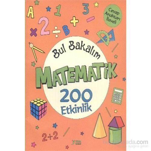 Bul Bakalım Matematik 200 Etkinlik - Nurten Ertaş