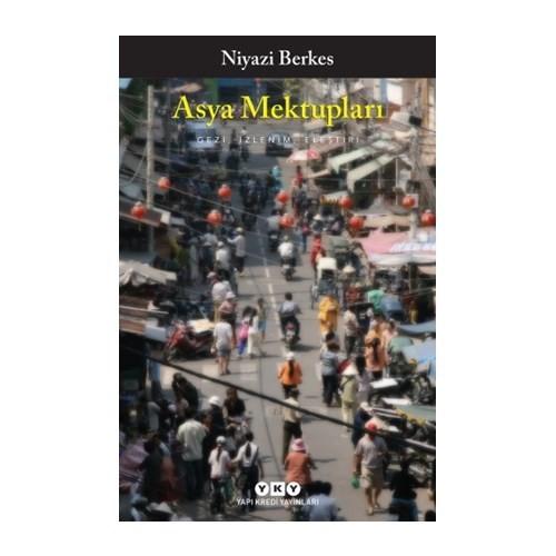 Asya Mektupları Gezi, İzlenim, Eleştiri