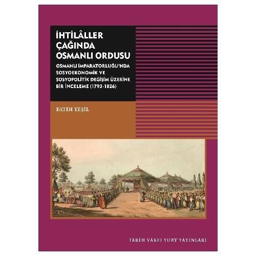 İhtilaller Çağında Osmanlı Ordusu