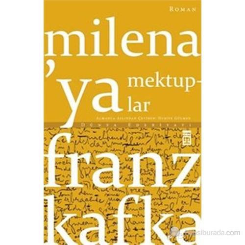 Milena'ya Mektuplar - Franz Kafka
