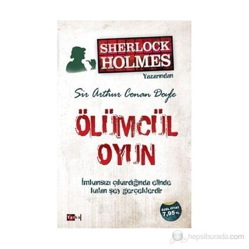 Ölümcül Oyun - Sir Arthur Conan Doyle