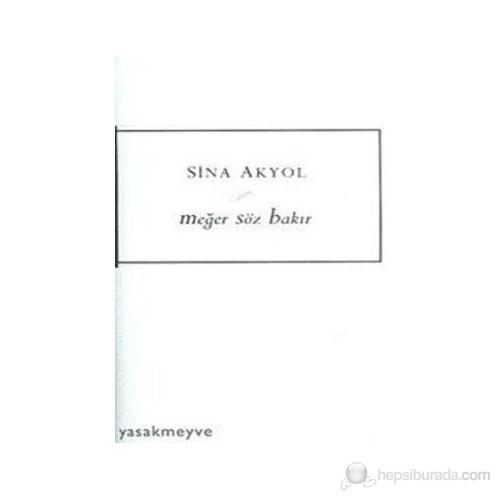 Meğer Söz Bakır-Sina Akyol