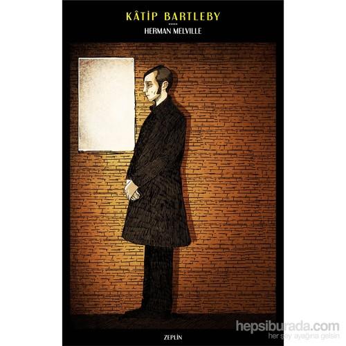 Katip Bartleby-Herman Melville