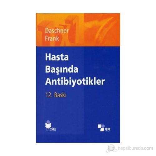 Hasta Başında Antibiyotikler