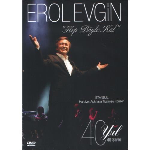 Erol Evgin - Hep böyle kal / İstanbul Harbiye Açık Hava Konseri ( DVD )