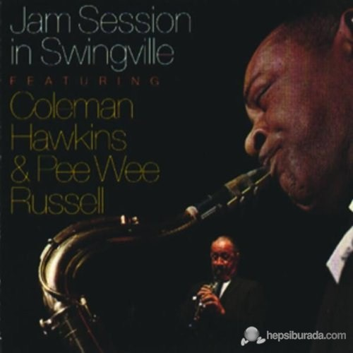Coleman Hawkins - Jam Session In Swingville