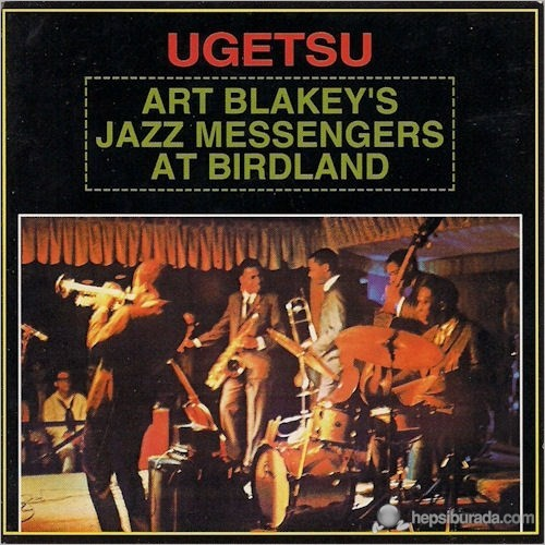 Art Blakey And The Jazz Messengers - Ugetsu