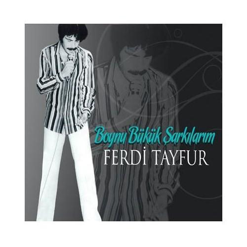 Ferdi Tayfur - Boynu Bükük Şarkılarım