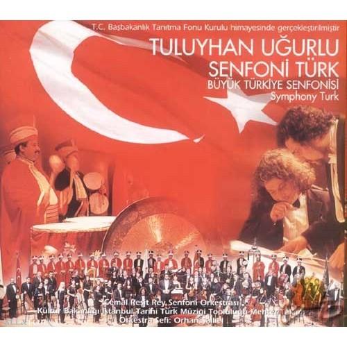 Büyük Türkiye Senfonisi (tuluyhan Uğurlu)