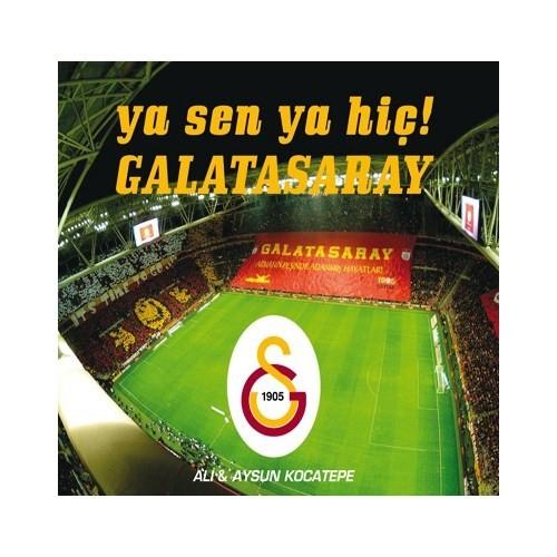 Ali & Aysun Kocatepe - Ya Sen, Ya Hiç! Galatasaray