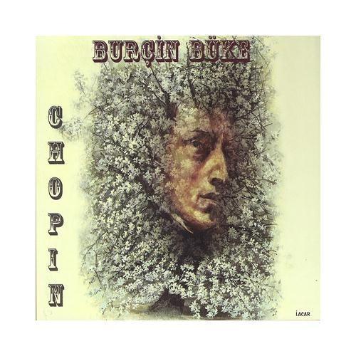 Burçin Büke - Chopin
