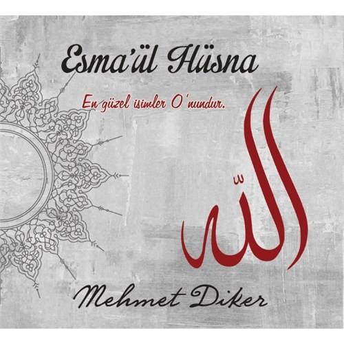 Mehmet Diker - Esma'ül Hüsna