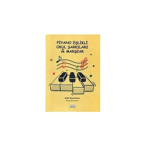Piyano Eşlikli Okul Şarkıları Ve Marşlar